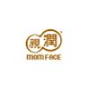 MOM FACE